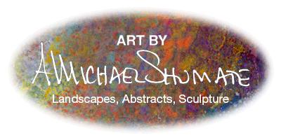 Art of A. Michael Shumate